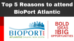 Top 5 Reasons to attend BioPort Atlantic (1)
